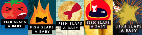Five different logos from FIsh Slaps a Baby