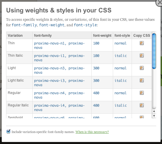 """Click """"Using weights & styles in CSS"""" and check the box at the bottom to see variation-specific font-family names in the Kit Editor"""