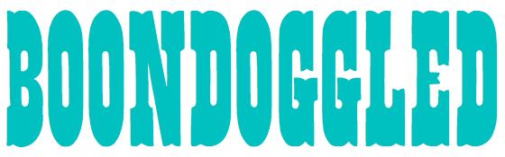 Boondoggled