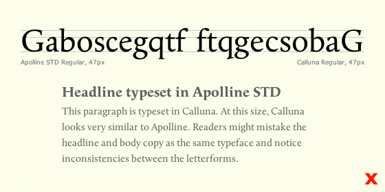 Letters set in Apolline and Calluna show how the two typefaces are too similar to be paired.