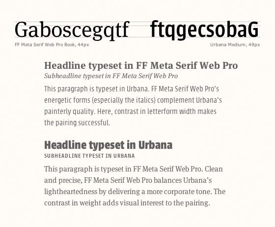 Letters set in FF Meta Serif and Urbana illustrate contrast. The two typefaces make a balanced but dynamic pair.