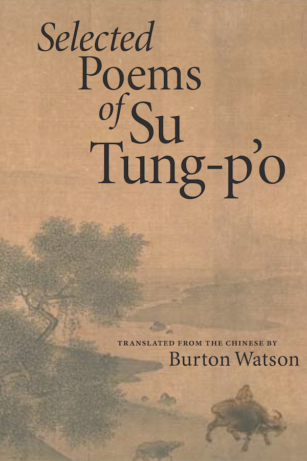 """Berry used Robert Slimbach's Minion in designing the cover of the """"Selected Poems of Su Tung-p'o."""""""