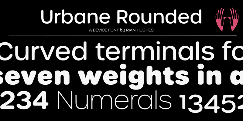Urbane Rounded from Device Fonts