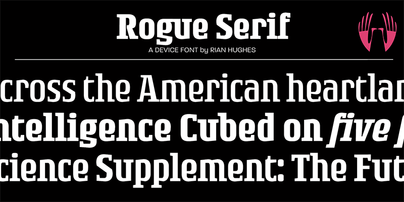 Rogue Serif from Device Fonts